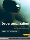 Depersonalization (eBook): A New Look at a Neglected Syndrome