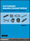 Fast Multipole Boundary Element Method (eBook): Theory and Applications in Engineering