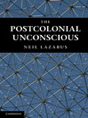 The Postcolonial Unconscious (eBook)