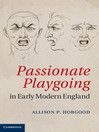 Passionate Playgoing in Early Modern England (eBook)