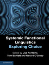 Systemic Functional Linguistics (eBook): Exploring Choice