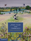 John Clare and Community (eBook): Cambridge Studies in Romanticism Series, Book 96