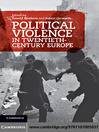 Political Violence in Twentieth-Century Europe (eBook)