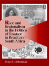 Race and Regionalism in the Politics of Taxation in Brazil and South Africa (eBook)
