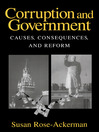 Corruption and Government (eBook): Causes, Consequences, and Reform