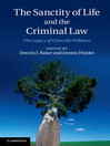 The Sanctity of Life and the Criminal Law (eBook)