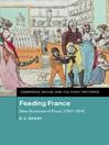 Feeding France (eBook): New Sciences of Food, 1760–1815