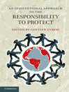 An Institutional Approach to the Responsibility to Protect (eBook)
