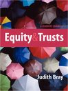 A Student's Guide to Equity and Trusts (eBook)