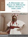 A History of Race in Muslim West Africa, 1600-1960 (eBook)