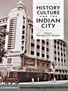 History, Culture and the Indian City (eBook)