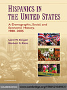 Hispanics in the United States (eBook): A Demographic, Social, and Economic History, 1980–2005
