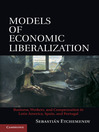 Models of Economic Liberalization (eBook): Business, Workers, and Compensation in Latin America, Spain, and Portugal