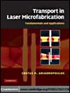 Transport in Laser Microfabrication (eBook): Fundamentals and Applications