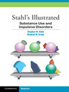 Stahl's Illustrated Substance Use and Impulsive Disorders (eBook)