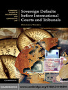 Sovereign Defaults before International Courts and Tribunals (eBook)
