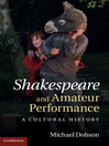 Shakespeare and Amateur Performance (eBook)