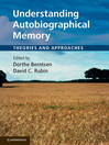 Understanding Autobiographical Memory (eBook)