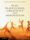Play, Playfulness, Creativity, and Innovation (eBook)