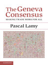 The Geneva Consensus (eBook): Making Trade Work for All