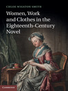 Women, Work, and Clothes in the Eighteenth-Century Novel (eBook)