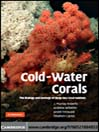 Cold-Water Corals (eBook): The Biology and Geology of Deep-Sea Coral Habitats
