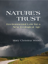 Nature's Trust (eBook): Environmental Law for a New Ecological Age