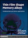 Thin Film Shape Memory Alloys (eBook): Fundamentals and Device Applications