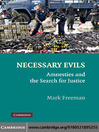 Necessary Evils (eBook): Amnesties and the Search for Justice