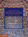 The Logic of Law Making in Islam (eBook)