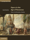 Opera in the Age of Rousseau (eBook)