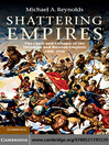 Shattering Empires (eBook): The Clash and Collapse of the Ottoman and Russian Empires 1908–1918