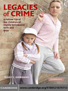 Legacies of Crime (eBook): A Follow-Up of the Children of Highly Delinquent Girls and Boys