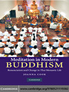 Meditation in Modern Buddhism (eBook): Renunciation and Change in Thai Monastic Life