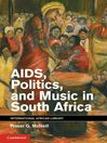 AIDS, Politics, and Music in South Africa (eBook)