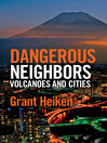 Dangerous Neighbors (eBook): Volcanoes and Cities