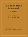 Quantum Fields in Curved Space (eBook)