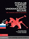 Popular Support for an Undemocratic Regime (eBook): The Changing Views of Russians