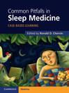 Common Pitfalls in Sleep Medicine (eBook): Case-Based Learning