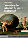 Cross-border Internet Dispute Resolution (eBook)