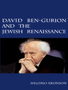 David Ben-Gurion and the Jewish Renaissance (eBook)