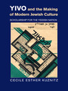 YIVO and the Making of Modern Jewish Culture (eBook): Scholarship for the Yiddish Nation