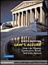 Law's Allure (eBook): How Law Shapes Constrains Saves and Kills Politics