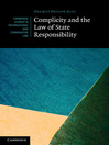 Complicity and the Law of State Responsibility (eBook)