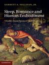 Sleep, Romance and Human Embodiment (eBook)