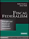 Fiscal Federalism (eBook): Principles and Practice of Multi-Order Governance