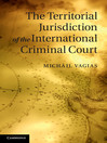 The Territorial Jurisdiction of the International Criminal Court (eBook)