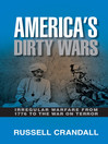 America's Dirty Wars (eBook): Irregular Warfare from 1776 to the War on Terror