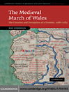 The Medieval March of Wales (eBook): The Creation and Perception of a Frontier, 1066–1283