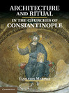 Architecture and Ritual in the Churches of Constantinople (eBook): Ninth to Fifteenth Centuries